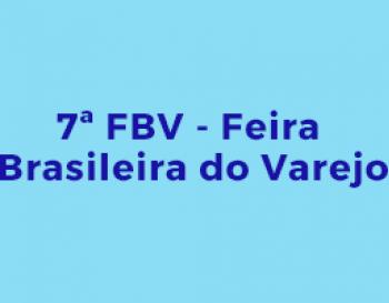 FBV  7th Brazilian Retail Fair