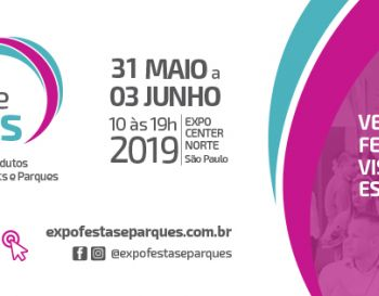 EXPO PARQUES E FESTAS  13th International Fair of Products and Services for Parks, Buffets, and Part